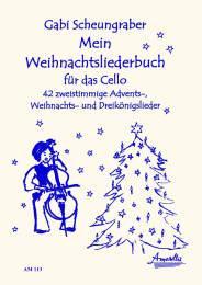 Mein Weihnachtsliederbuch für das Cello