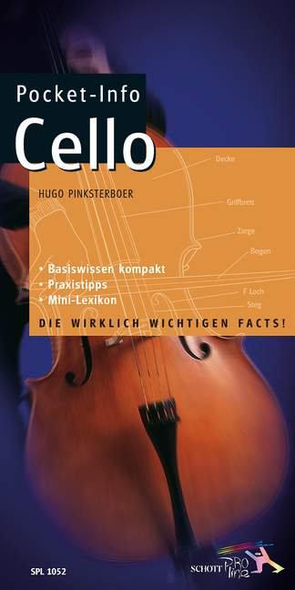 Pocket-Info Cello. Basiswissen kompakt - Praxistipps - Mini-Lexikon. Violoncello