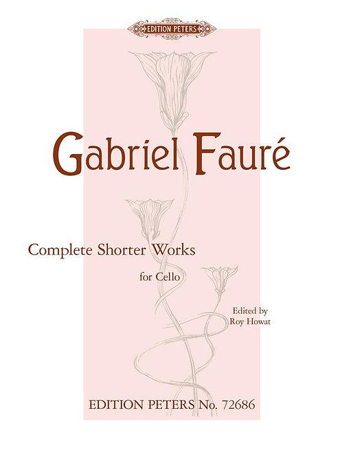 Fauré: Complete Shorter Works