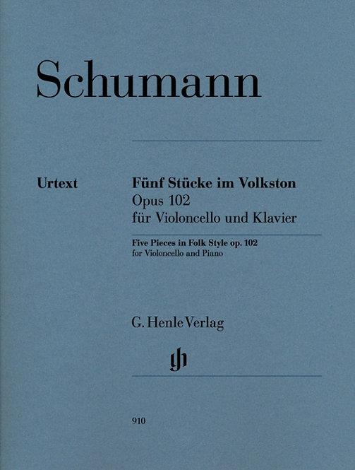 Schumann: Fünf Stücke im Volkston op. 102 für Violoncello und Klavier