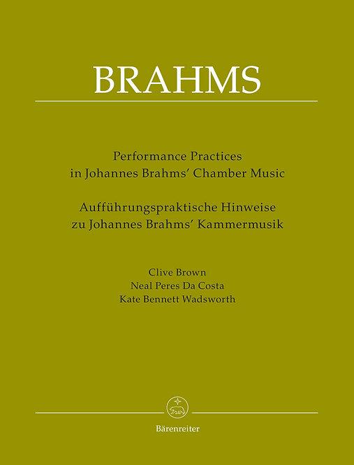 Aufführungspraktische Hinweise zu Johannes Brahms' Kammermusik