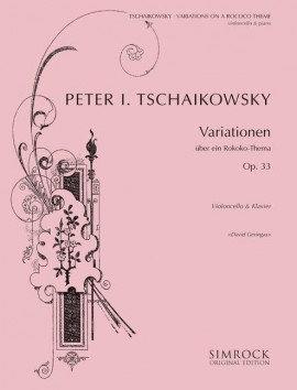Tschaikowski: Variationen über ein Rokoko-Thema für Violoncello und Klavier