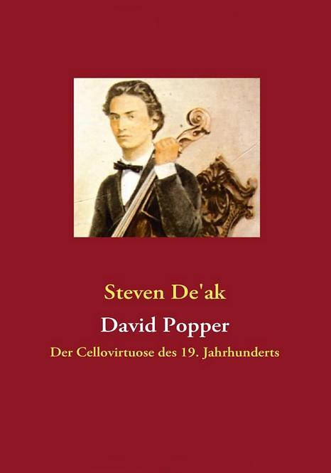 David Popper. Der Cellovirtuose des 19. Jahrhunderts