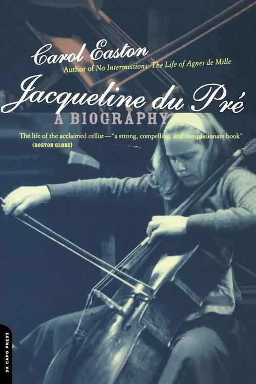 Jacqueline du Pre. A Biography