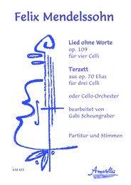 Mendelssohn - Lied ohne Worte op. 100 / Terzett aus op. 70 Elias