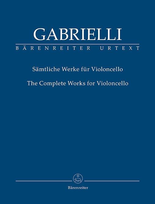 Gabrielli: Sämtliche Werke für Violoncello