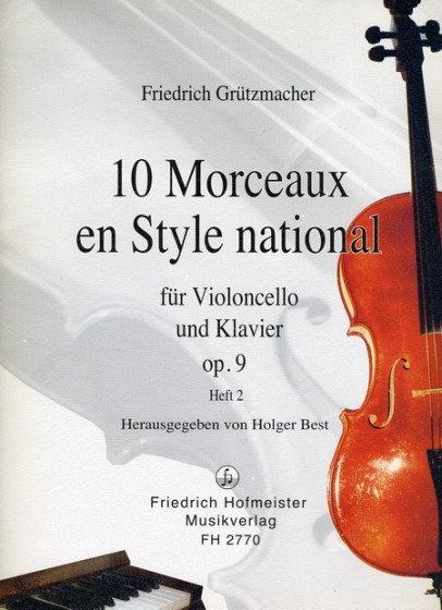 Grützmacher: 10 Morceaux en style national op. 9 Heft 2