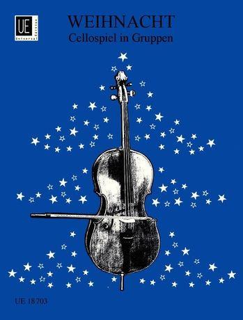 Weihnacht - Cellospiel in Gruppen für 2 oder 3 Violoncelli