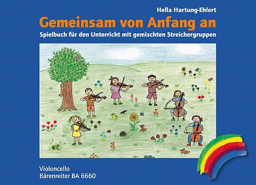 Gemeinsam von Anfang an. Spielbuch Ausgabe für Violoncello