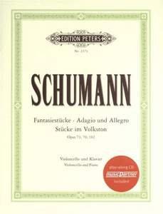 Schumann: Fantasiestücke, Adagio und Allegro, Stücke im Volkston (+ CD)
