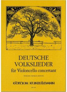 Deutsche Volkslieder für Violoncello concertant in normaler Lage und Daumenlage