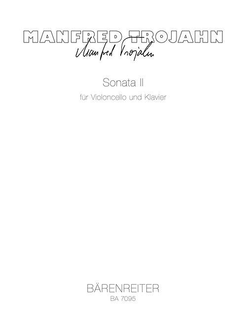 Trojahn: Sonata II für Violoncello und Klavier