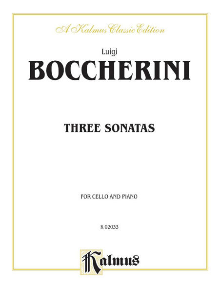 Boccherini: Three Sonatas For Cello And Piano