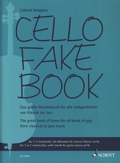 Cello Fake Book. Das große Muckenbuch für alle Gelegenheiten von Klassik bis Jaz