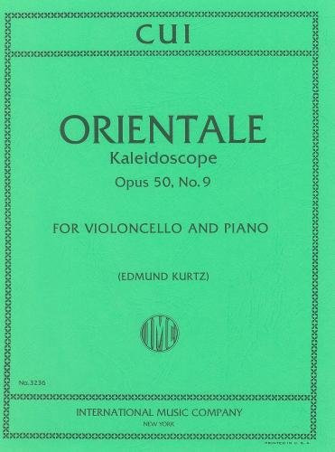 Cui: Orientale - Kaleidoscope Op. 50 No. 9 for cello & piano
