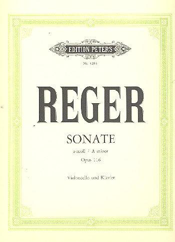 Reger: Sonate a-Moll op. 116