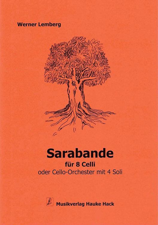 Lemberg: Sarabande für 8 Celli oder Cello-Orchester mit 4 Soli