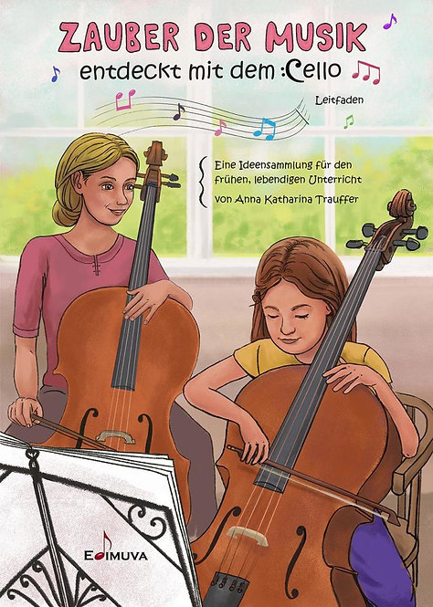 Zauber der Musik entdeckt mit dem Cello - Leitfaden