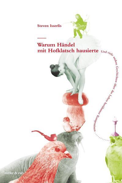 Warum Händel mit Hofklatsch hausierte. (...)