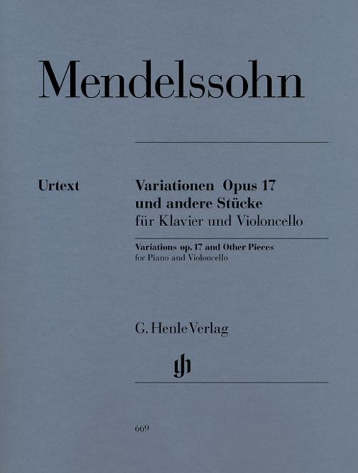 Mendelssohn: Variationen op. 17 und andere Stücke für Klavier und Violoncello