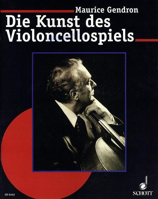 Maurice Gendron: Die Kunst des Violoncellospiels