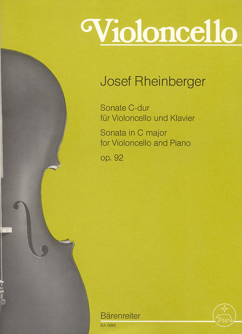 Rheinberger: Sonate für Violoncello und Klavier C-Dur op. 92
