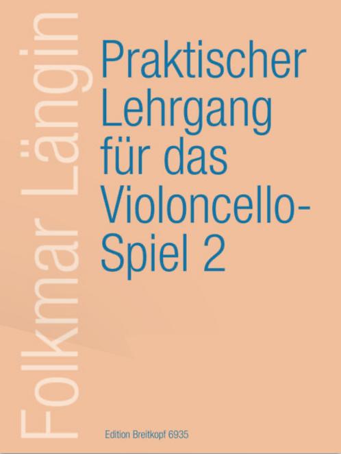 Praktischer Lehrgang für das Violoncellospiel. Heft 2