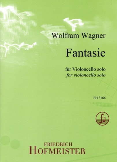 Wagner: Fantasie für Violoncello solo