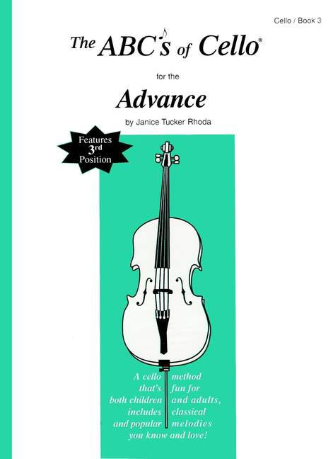 The ABC's Of Cello For The Advanced Player Book 3