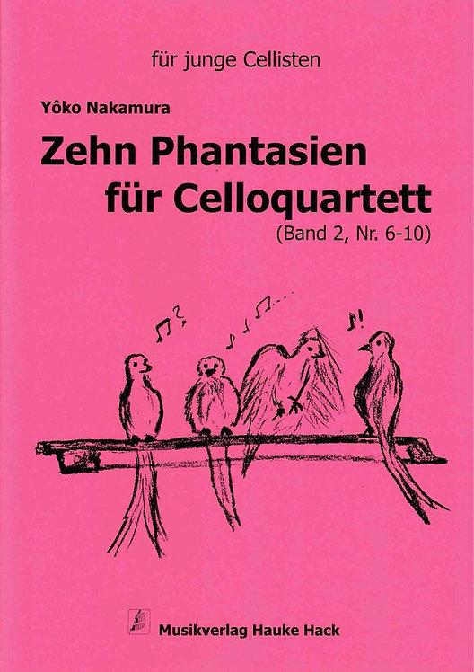 Nakamura: Zehn Phantasien für Celloquartett Band II (Nr.6-10)