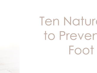 Ten Natural Remedies to Prevent and Treat Foot Fungus
