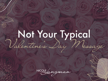Not Your Typical Valentine's Day Message