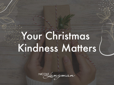 Your Christmas Kindness Matters