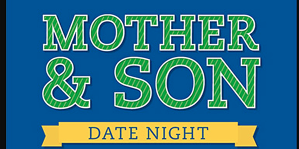 Mother/Son Date Night