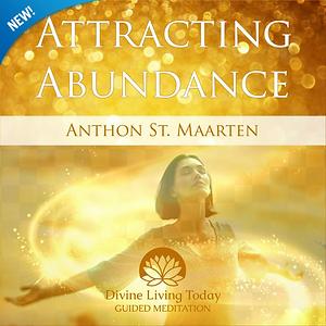 Attracting Abundance Guided Meditation