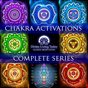 Chakra Activations Guided Meditation Complete Series