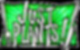 Just Plants