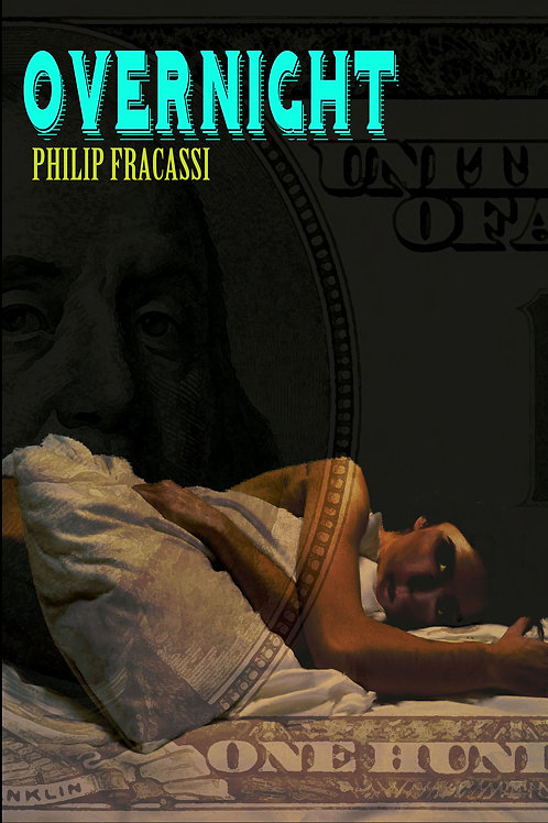 OVERNIGHT by Philip Fracassi - Signed Limited Edition Hardcover /60