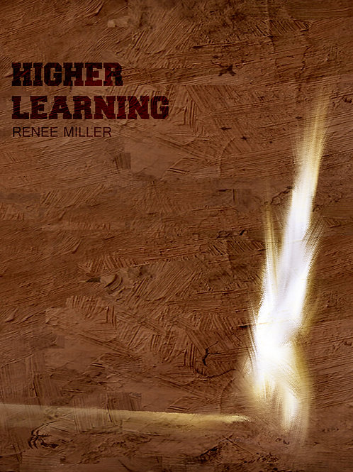 Midnight Snacks Higher Learning by Renee Miller