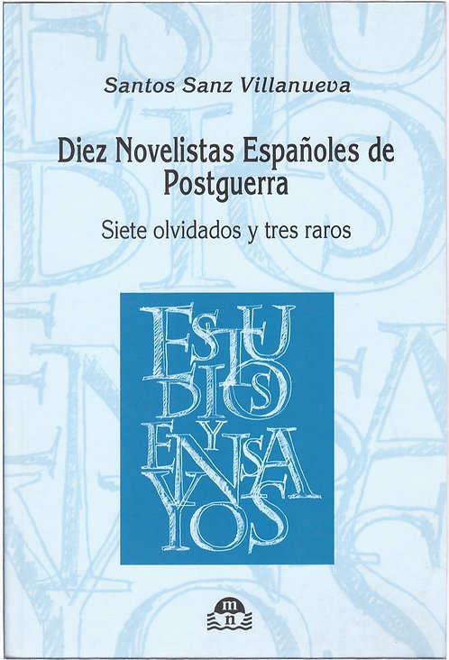 Diez novelistas españoles de postguerra