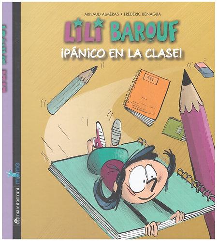 Lilí Baruf. ¡Pánico en la clase!
