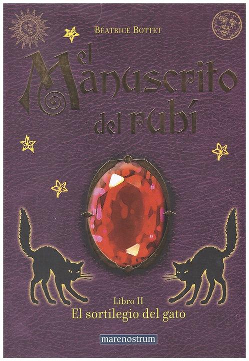El manuscrito del Rubí II: El sortilegio del gato