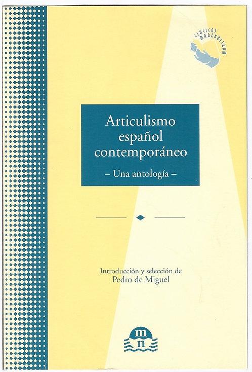 Articulismo español contemporáneo: Antología