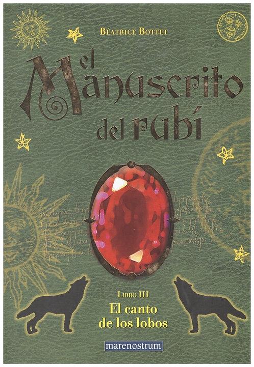 El manuscrito del Rubí III: El canto de los lobos