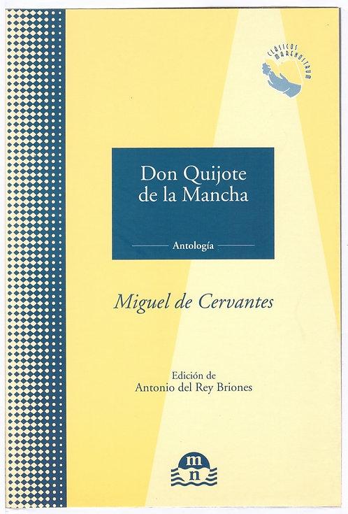 Don Quijote de la Mancha: Antología completa.