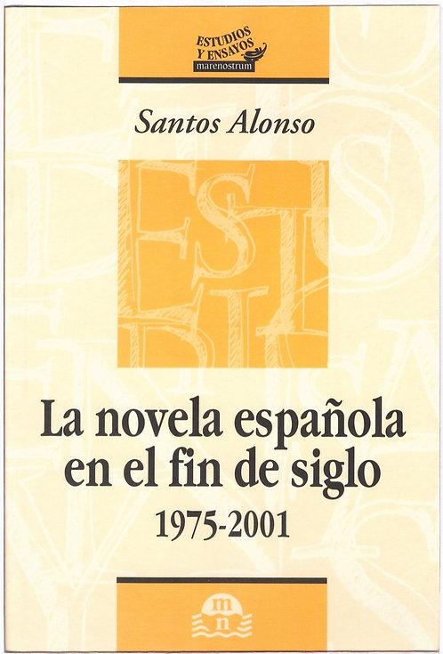 La novela española de fin de siglo 1975-2001