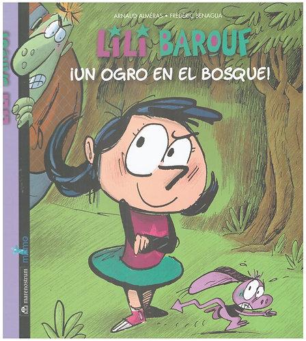 Lilí Baruf. Un ogro en el bosque