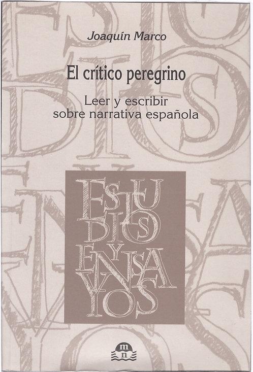El crítico peregrino (Leer y escribir sobre narrativa española)