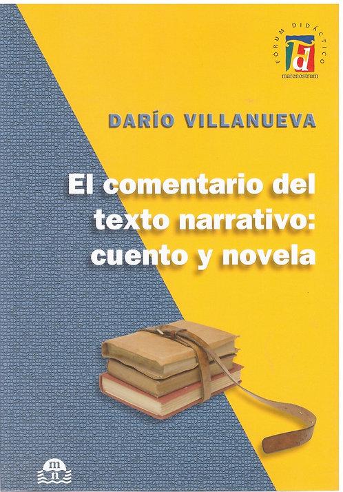 El comentario del texto narrativo: cuento y novela