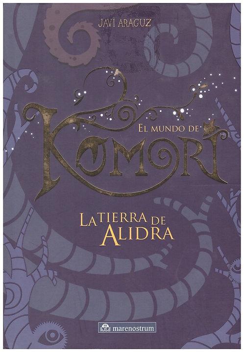 El mundo de Komori I. La tierra de Alidra